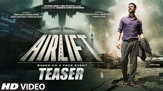 Airlift Teaser