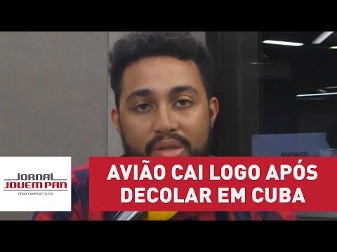 Avião cai logo após decolar em Havana, Cuba | Jornal Jovem Pan
