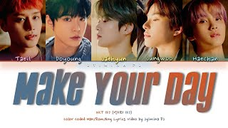 Cover images NCT 127 (엔시티 127) - 'Make Your Day (너의 하루)' Lyrics (Color Coded_Han_Rom_Eng)
