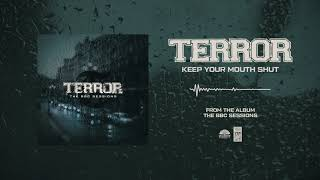 """Terror """"Keep Your Mouth Shut"""" (The BBC Sessions)"""