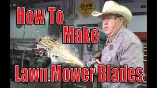 How to make lawn mower blades
