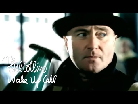 Phil Collins - Wake up Call