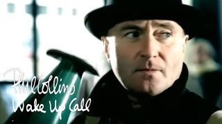 Phil Collins - Wake Up Call (Official Music Video)