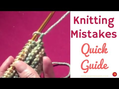 The Knitting Mistakes Quick Guide Youtube