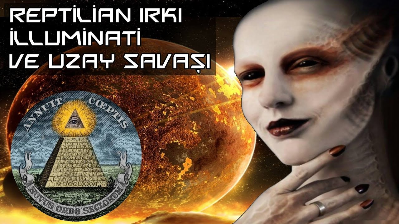 Reptilian Illuminati Ve Uzayda Dünya Için Yapılan Savaş Youtube