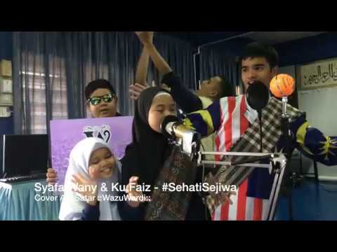 Syafa Wany & Ku Faiz - Sehati Sejiwa (Cover Alif Satar)