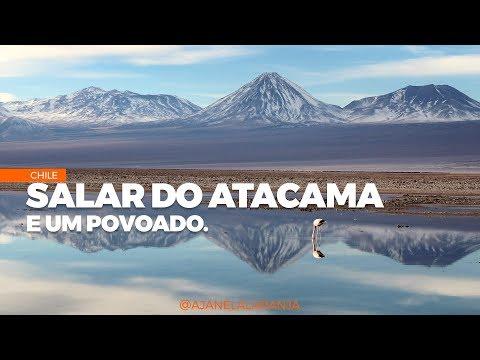 Salar do Atacama e povoado Toconao, no Chile