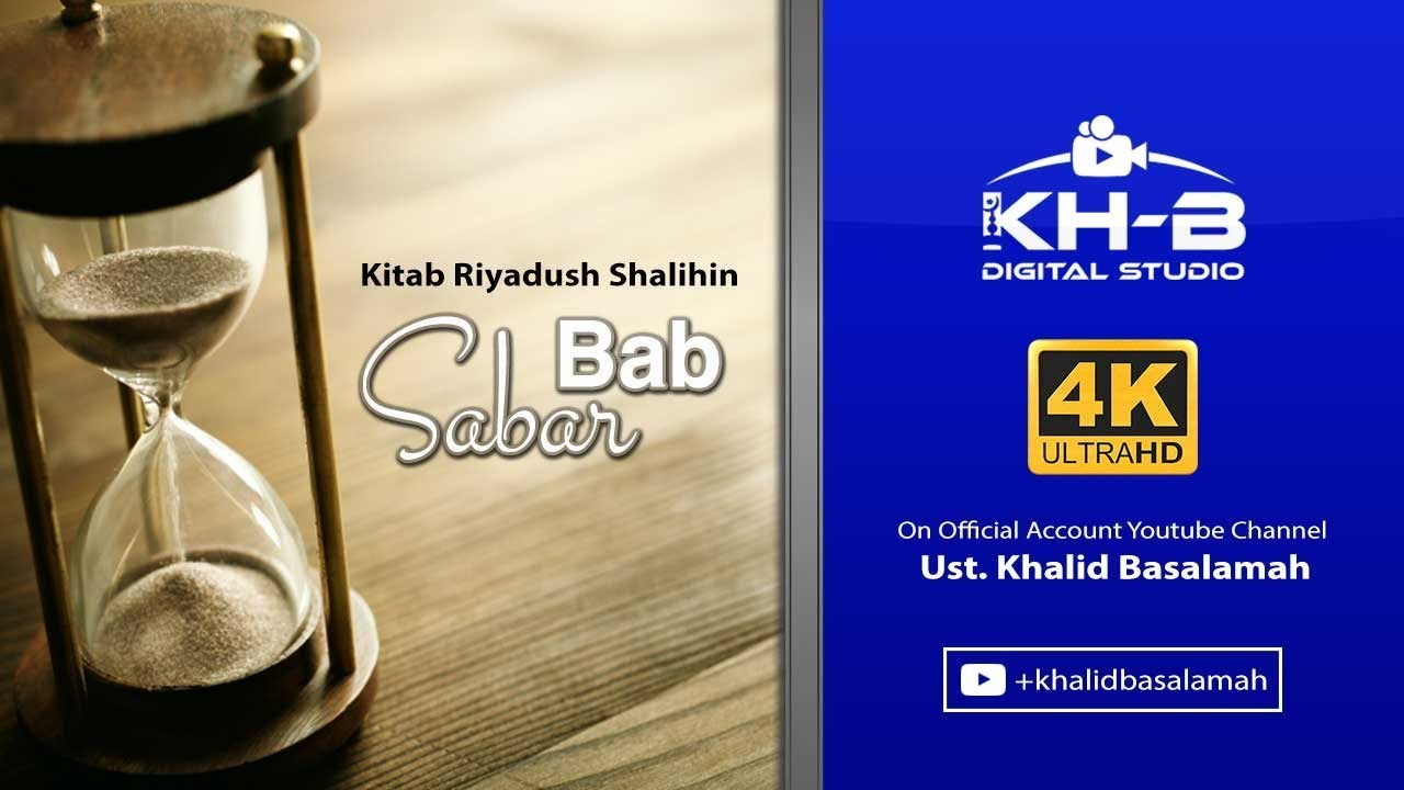 Riyadhush Shalihin – Bab Sabar (Part 9) :)-