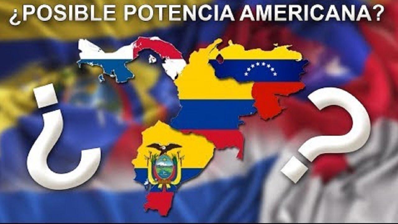 """¿Y Si Aún Existiera La """"Gran Colombia""""? (Pydex)"""