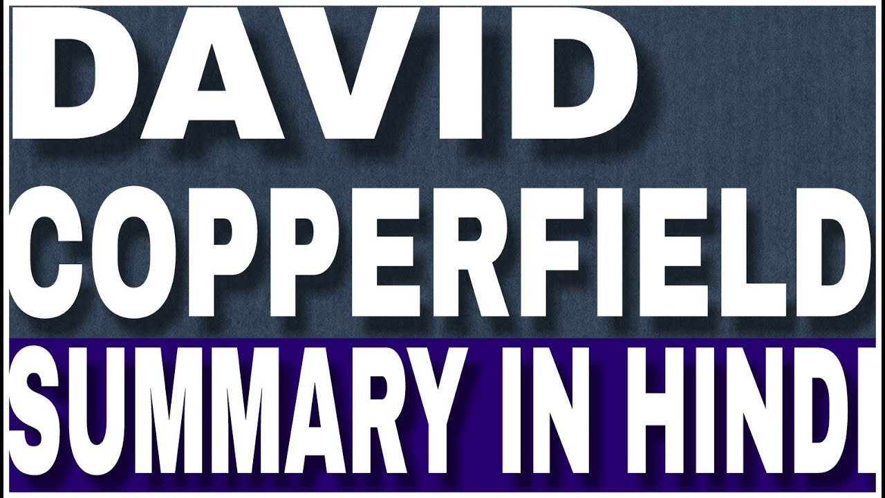 david copperfield short summary