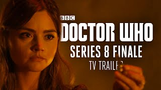 Doctor Who: Series 8 Finale - BBC One TV Trailer