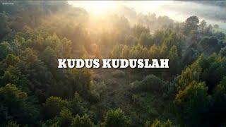 Download Lagu Kudus kuduslah Tuhan - Lirik mp3