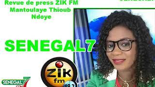 Revue de Presse zik fm Mantoulaye T. Ndoye du Samedi 22 Juin 2019