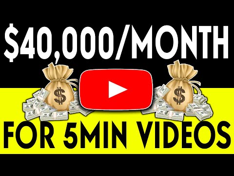 How To Make Money On YouTube With 5 Minute Videos And Earn $40,000 Monthly!