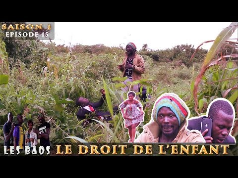 Les Baos - Le Droit De L'enfant (Saison 1, Episode 15)