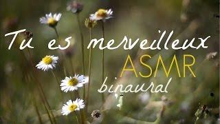 ASMR Français Confiance en soi Chuchotements Binaural Relaxation