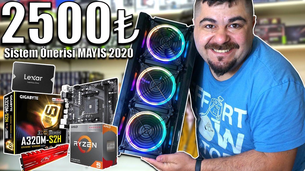 2500 TL Düşük Bütçeli PC Toplama -Güncel Sistem Tavsiyesi - Mayıs 2020