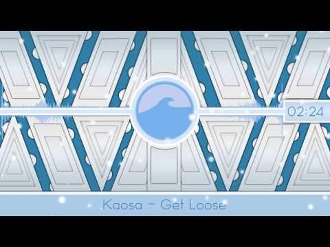 Dubstep Kaosa  Get Loose Free Download
