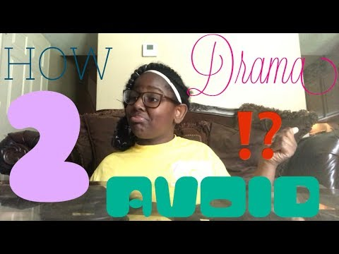 HOW TO AVOID DRAMA IN MIDDLE SCHOOL!