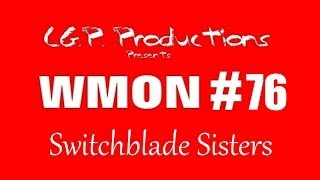 Worst Movies On Netflix #76- Switchblade Sisters Review