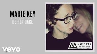 Marie Key - De Her Dage