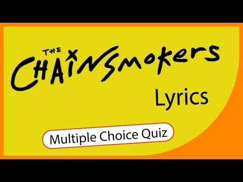Q★ | The Chainsmokers Lyrics Quiz | MULTIPLE CHOICE QUIZ | Q-Star Quiz Channel