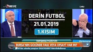 (..) Derin Futbol 21 Ocak 2019 Kısım 1/5 - Beyaz TV