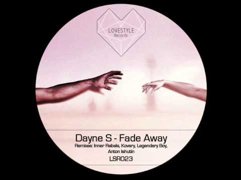 Dayne S - Fade Away (Kovary remix)