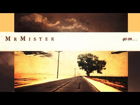Go On ... (1987) by Mr.Mister REMASTERED