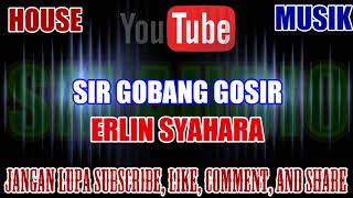 Cover images Karaoke House Musik KN7000 Tanpa Vokal | Sir Gobang Gosir - Erlin Syahara HD