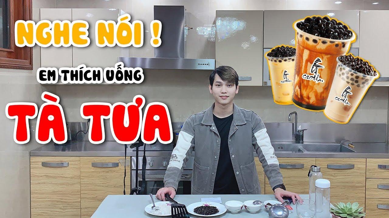 [Gcaothu Vlog] Nghe nói em thích uống tà tưa – Gcaothu vào bếp vì người yêu