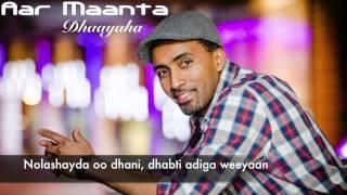 Aar Maanta - Dhaayaha 2014 (Midho/Lyric Video)