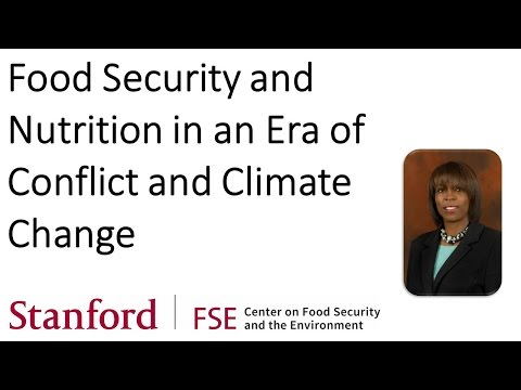 Food Security & Nutrition in an Age of Conflict & Climate Change - Ertharin Cousin