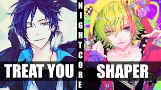 ♪ Nightcore   Shape Of You  Treat You Better Switching Vocals