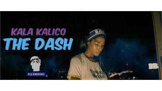 Kala Kalico  - The Dash (Shot by Play Pendergrass) Official Video