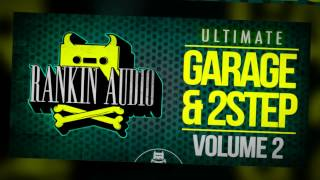 Garage Samples - Rankin Audio Ultimate Garage 2 Step Vol 2
