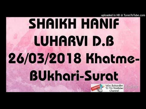 Shaikh Hanif Luharvi db  2018-03-26-Khatme-BUkhari-Surat