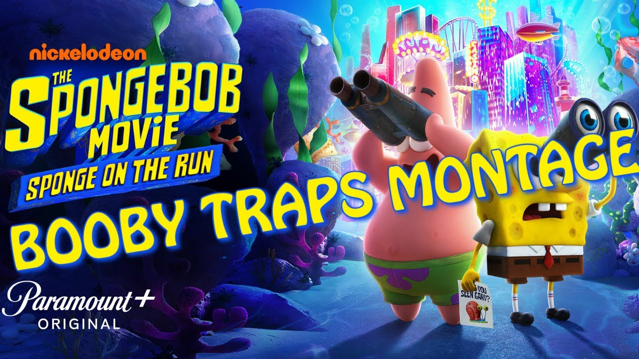 Download The SpongeBob Movie - Sponge On The Run: Booby Traps Montage (Music Video)