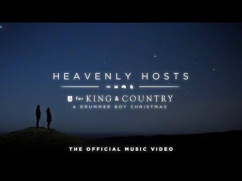 Смотреть клип For King & Country - Heavenly Hosts