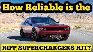 So, is the RIPP SUPERCHARGERS Charger/Challenger Kit Reliable?