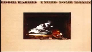 Eddie Harris - I Need Some Money (1975)
