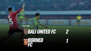 Bali United  2 - 1 Pusamania Borneo FC