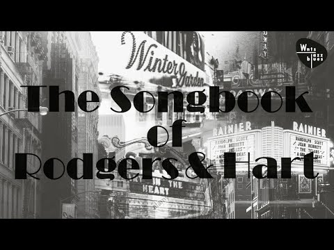 The Songbook of Rodgers & Hart - Jazz, Swing & Broadway Songs Mp3