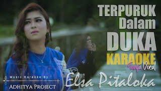 Download Lagu Elsa PItaloka - Terpuruk dalam duka (KARAOKE) mp3