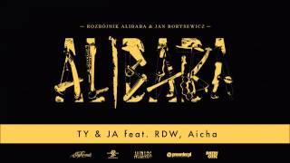 Rozbójnik Alibaba & Jan Borysewicz ft. RDW, Aicha - Ty & Ja