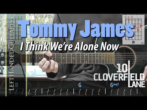 Tommy James & the Shondells (10 Cloverfield Lane)...