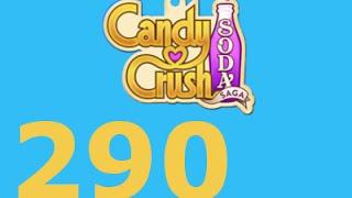 Candy Crush Soda Saga Livello 290 Level 290