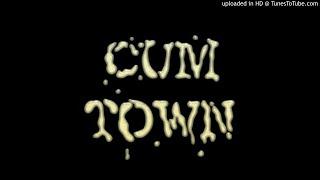 Cum Town Ep.23 - My New Drug Problem (10/20/2016)