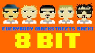 Everybody (Backstreets Back) (8 Bit Remix Cover Version) [Tribute to Backstreet Boys]