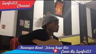 Kenangan Band - Tolong Jaga Dia ( Cover by Syafril25 )